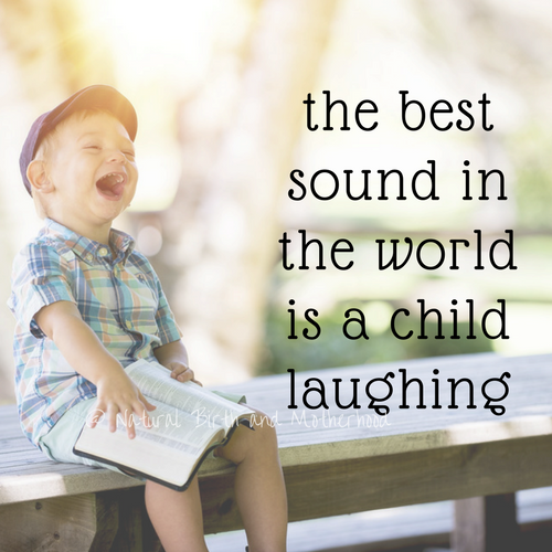 the best sound in the world is a child laughin