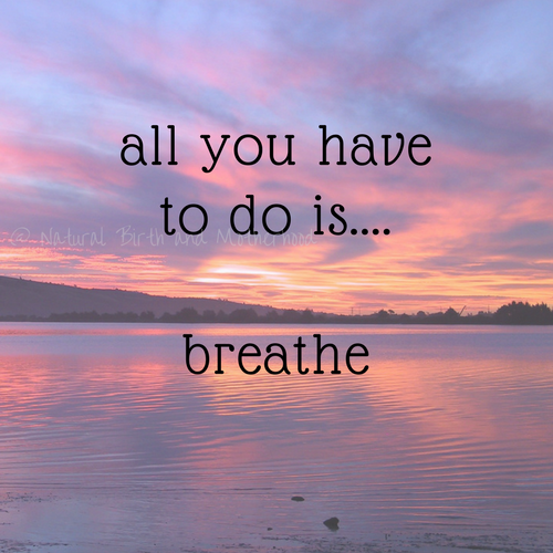 all you have to do is breathe