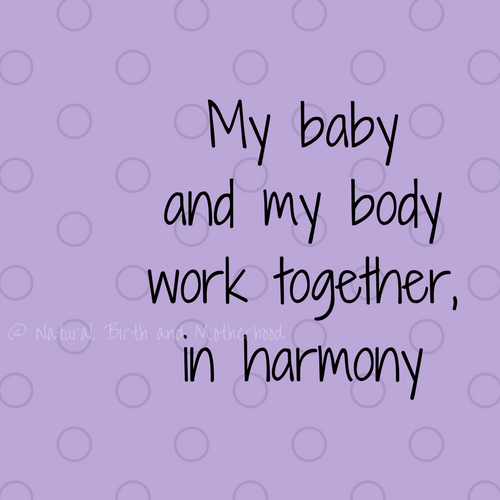 my baby and my body work together in harmony