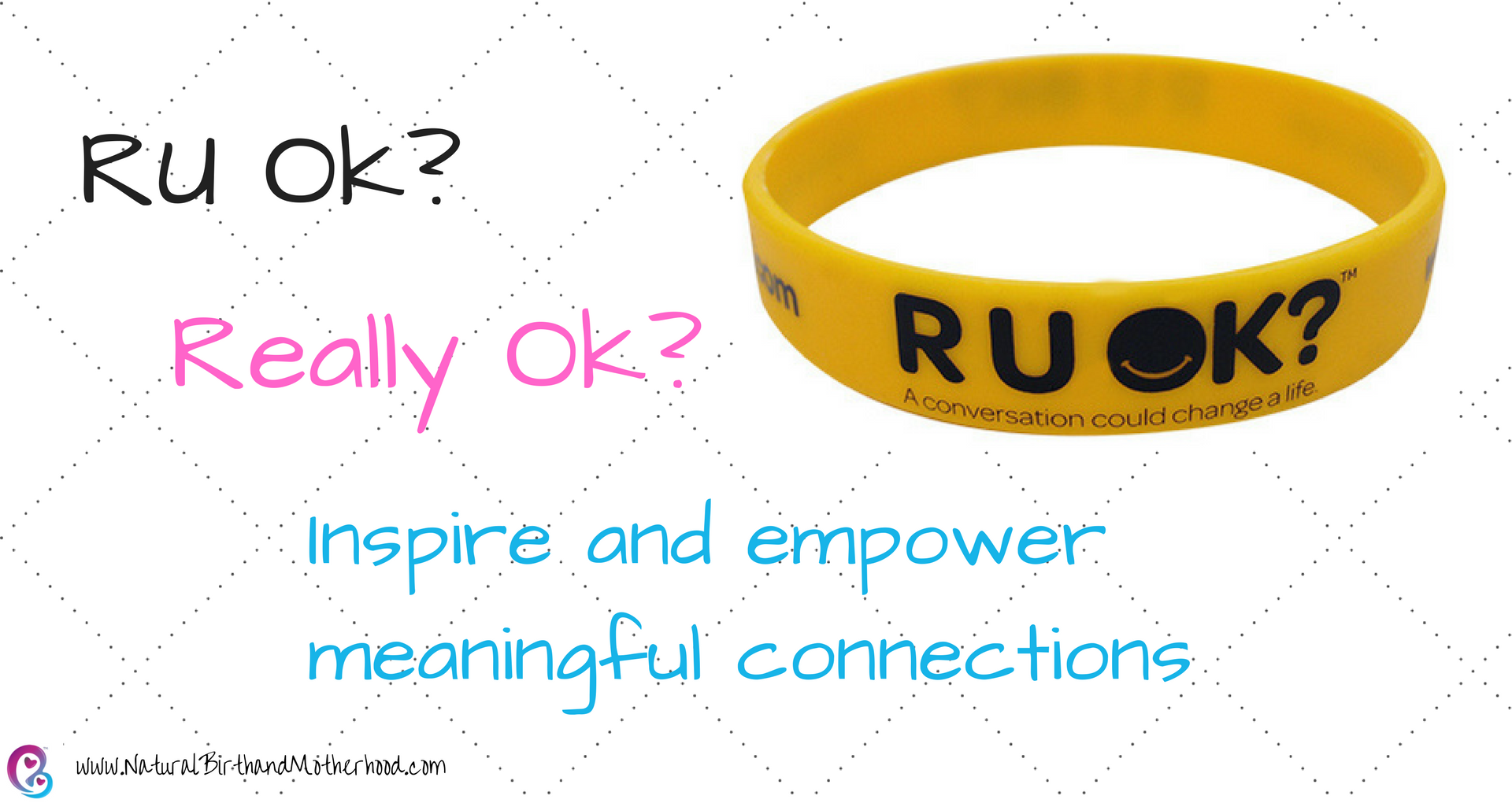 RU Ok? inspire and empower meaningful connections